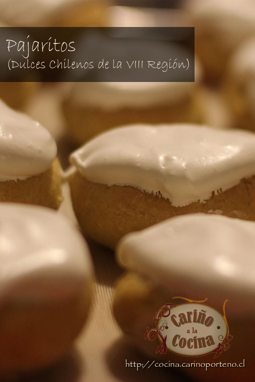 Pajaritos – Dulces chilenos de la VIII Región – Cariño a la Cocina